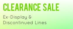 Clearance sale, ex display and discontinued product lines